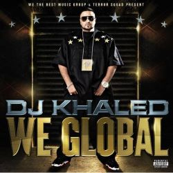 Dj Khaled - We global cover